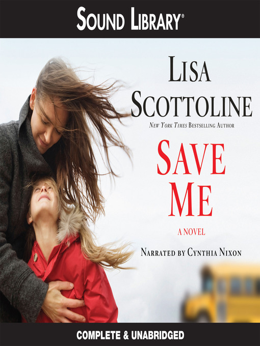 Title details for Save Me by Lisa Scottoline - Wait list