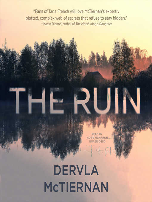 Title details for The Ruin by Dervla McTiernan - Available