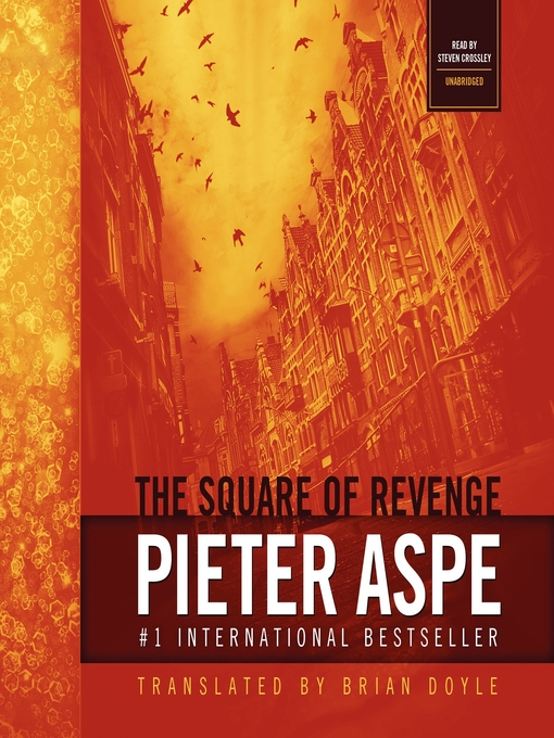 Title details for The Square of Revenge by Pieter Aspe - Available