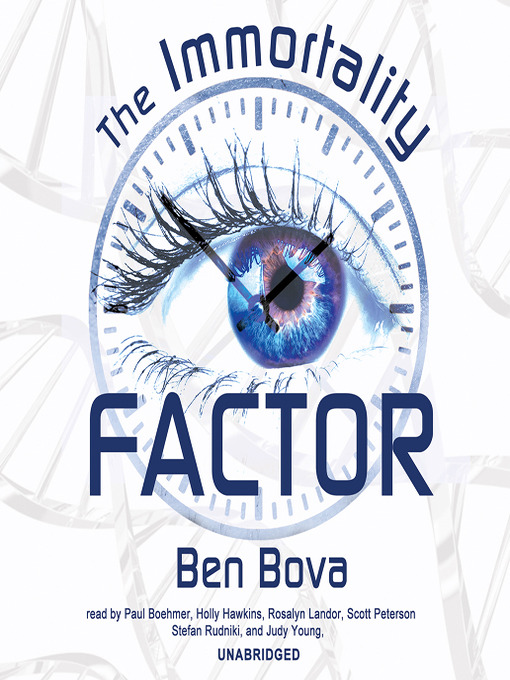 Title details for The Immortality Factor by Ben Bova - Available
