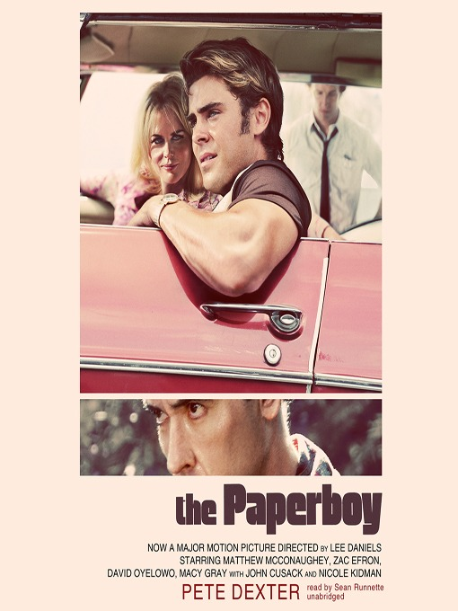 Title details for The Paperboy by Pete Dexter - Available