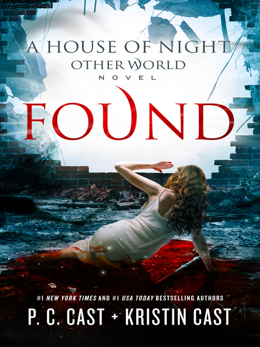 Title details for Found by P. C. Cast - Wait list