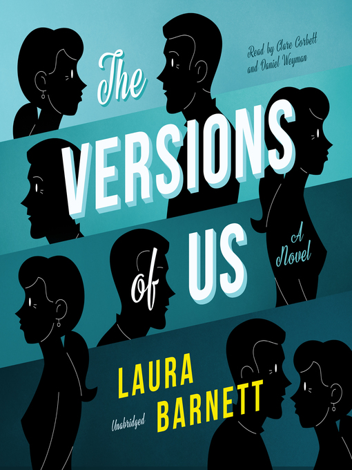 Title details for The Versions of Us by Laura Barnett - Available