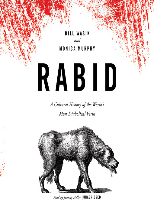 Title details for Rabid by Bill Wasik - Wait list