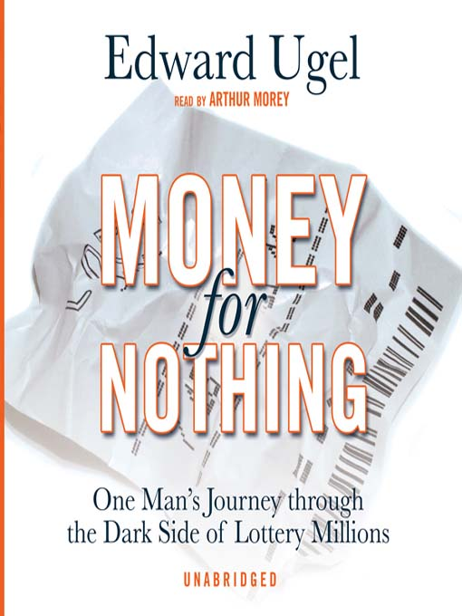 Title details for Money for Nothing by Edward Ugel - Available