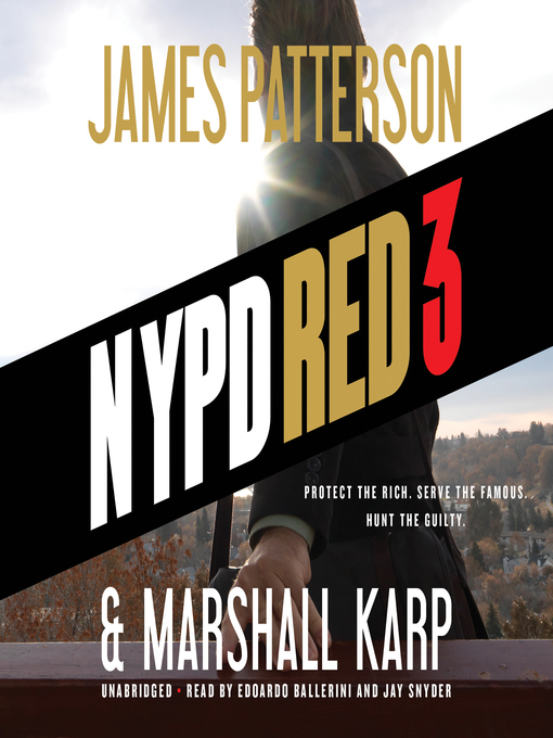Title details for NYPD Red 3 by James Patterson - Available