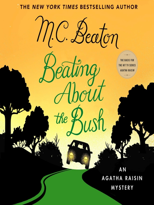 Title details for Beating About the Bush by M. C. Beaton - Available