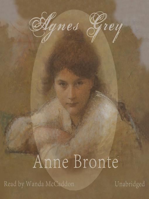 Title details for Agnes Grey by Anne Brontë - Wait list