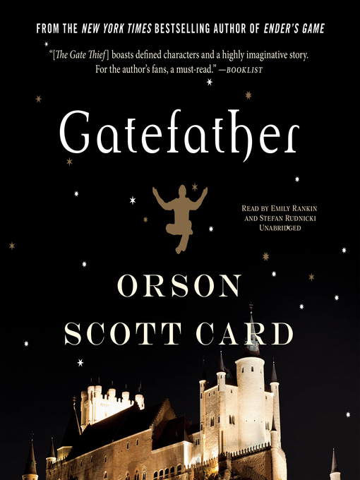 Title details for Gatefather by Orson Scott Card - Available