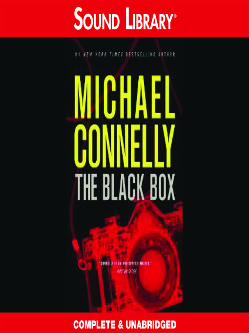 Title details for The Black Box by Michael Connelly - Available