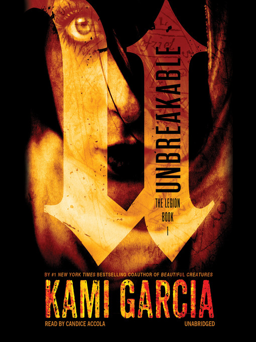 Title details for Unbreakable by Kami Garcia - Available