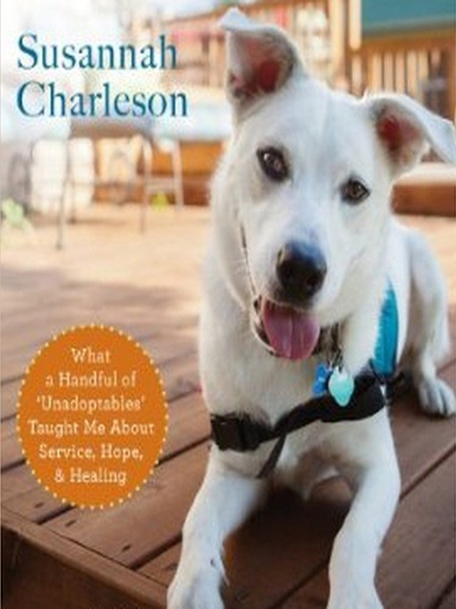 Title details for The Possibility Dogs by Susannah Charleson - Available