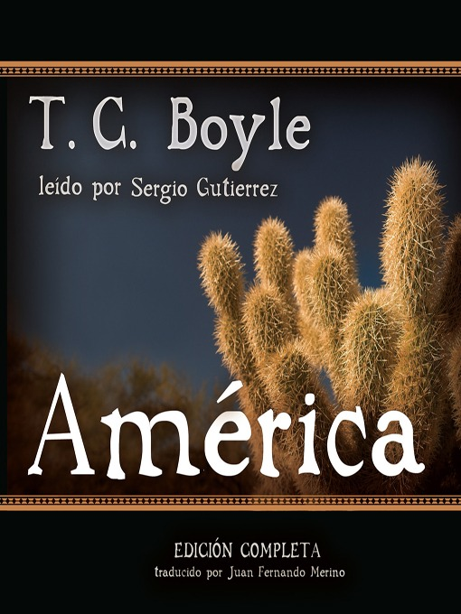 Title details for América by T. C. Boyle - Available