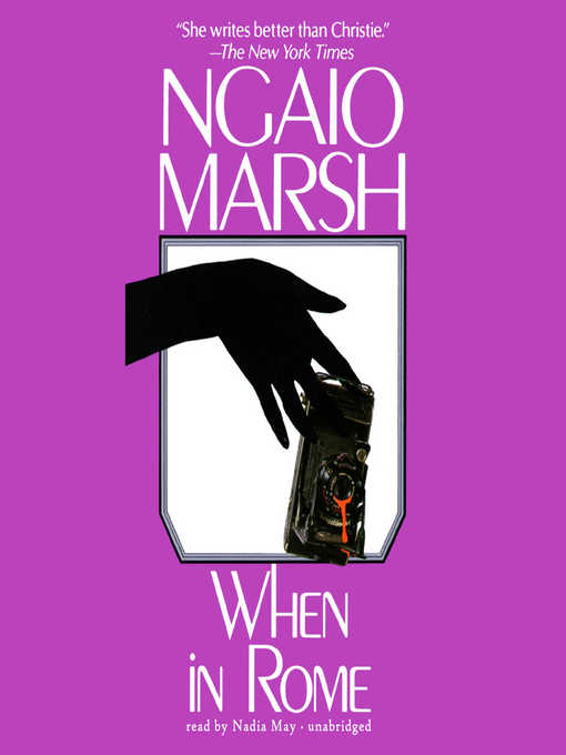 Title details for When in Rome by Ngaio Marsh - Available