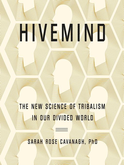 Title details for Hivemind by Sarah Rose Cavanagh - Wait list