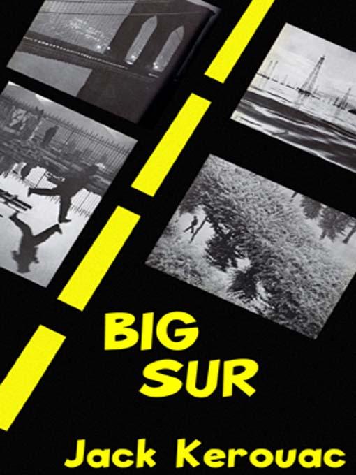 Title details for Big Sur by Jack Kerouac - Wait list