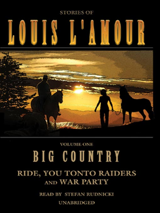 Title details for Big Country, Volume 1 by Louis L'Amour - Wait list