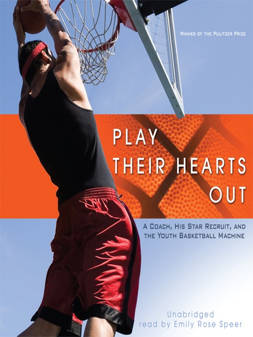 Title details for Play Their Hearts Out by George Dohrmann - Available