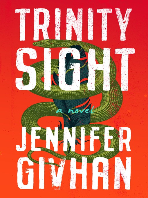 Title details for Trinity Sight by Jennifer Givhan - Available