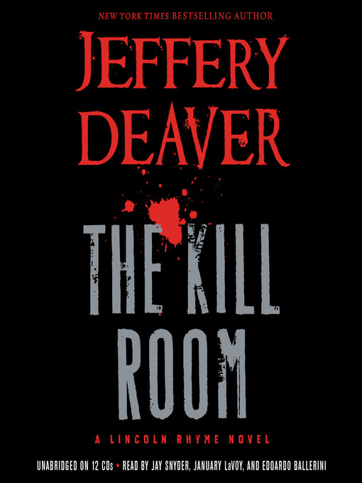 Title details for The Kill Room by Jeffery Deaver - Available