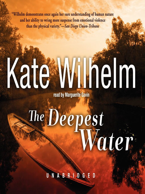 Title details for The Deepest Water by Kate Wilhelm - Available