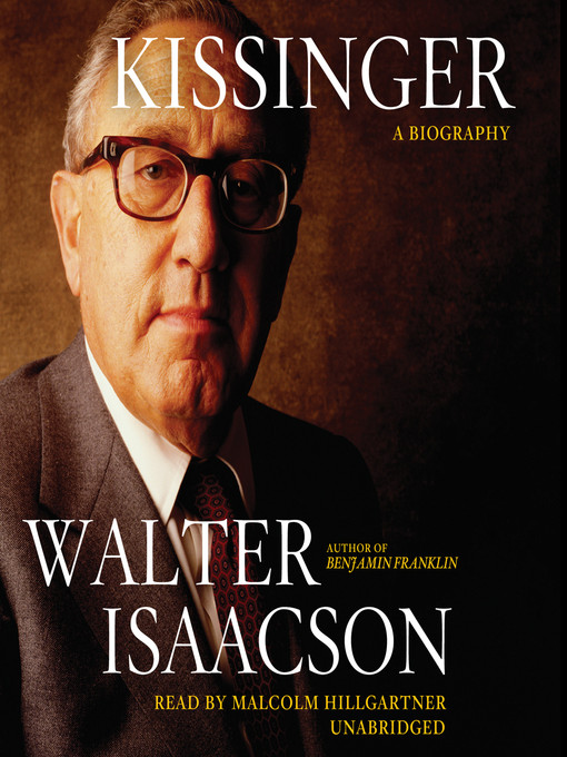 Title details for Kissinger by Walter Isaacson - Available