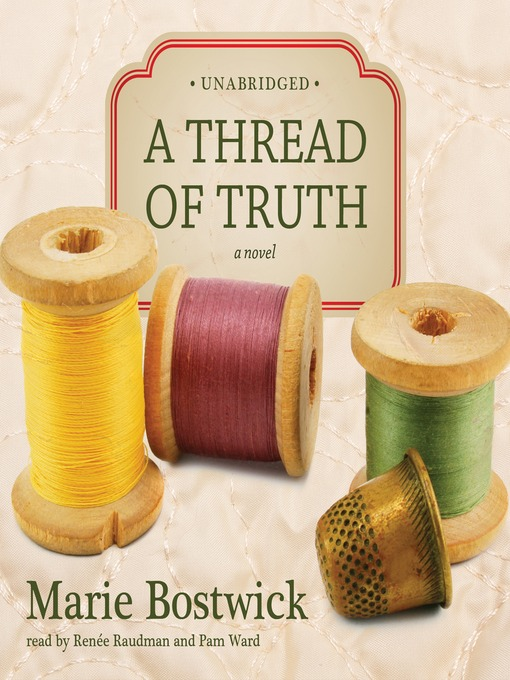 Title details for A Thread of Truth by Marie Bostwick - Available