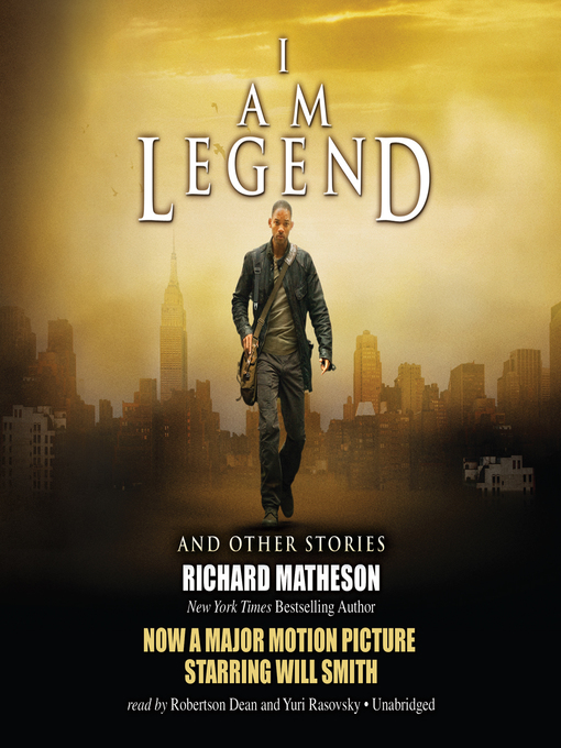 Title details for I Am Legend, and Other Stories by Richard Matheson - Available