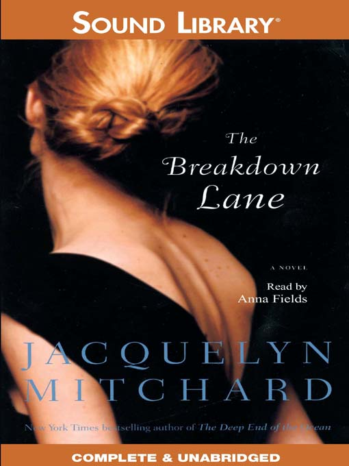 Title details for The Breakdown Lane by Jacquelyn Mitchard - Available