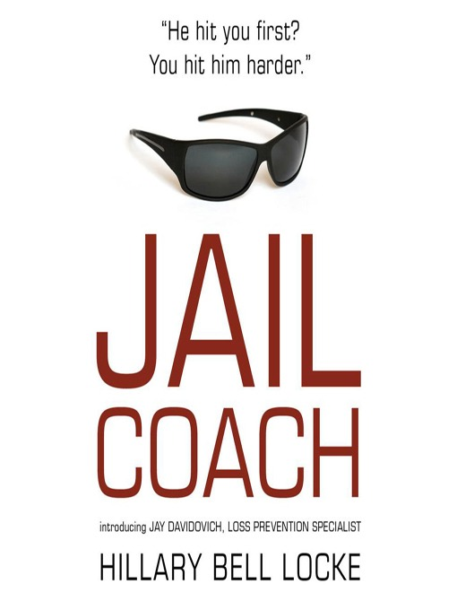 Title details for Jail Coach by Hillary Bell Locke - Available
