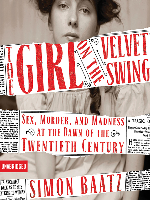 Title details for The Girl on the Velvet Swing by Simon Baatz - Available