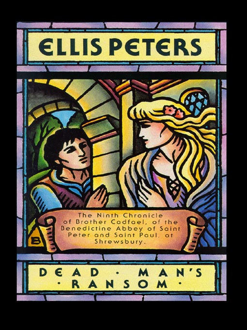 Title details for Dead Man's Ransom by Ellis Peters - Available