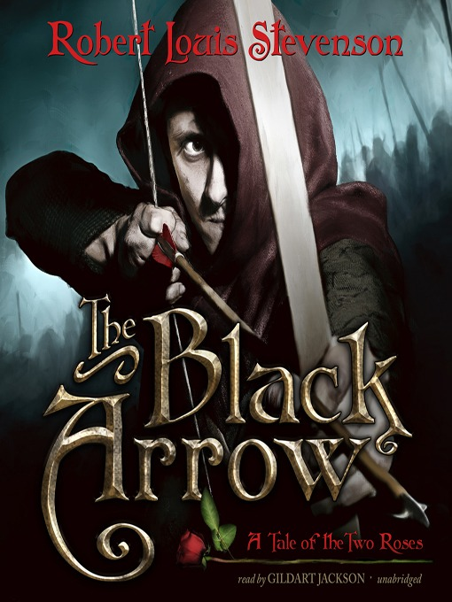 Title details for The Black Arrow by Robert Louis Stevenson - Wait list