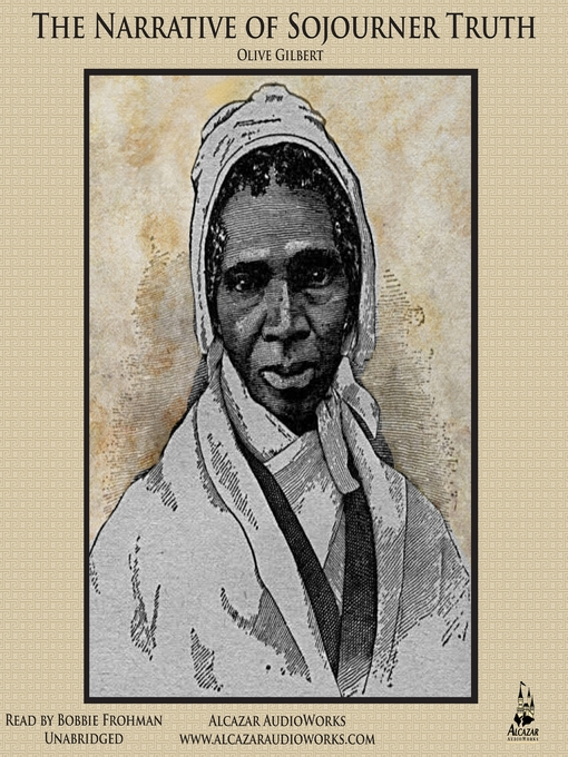 Title details for The Narrative of Sojourner Truth by Olive Gilbert - Available