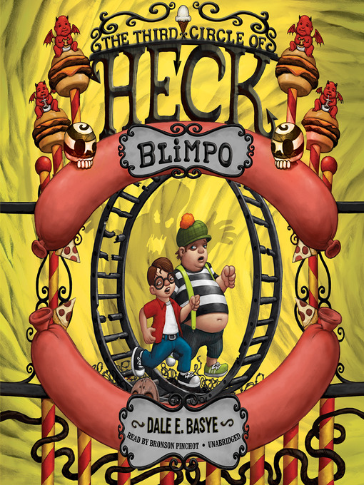 Title details for Blimpo: The Third Circle of Heck by Dale E. Basye - Wait list