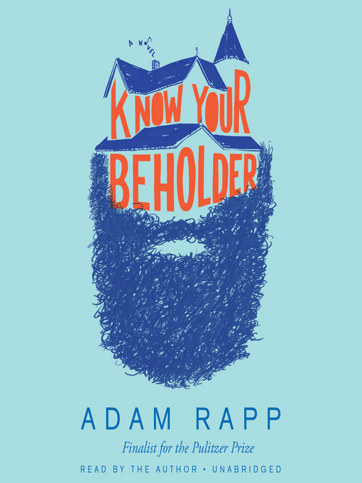 Title details for Know Your Beholder by Adam Rapp - Available