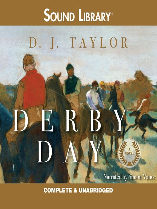 Title details for Derby Day by D. J. Taylor - Available