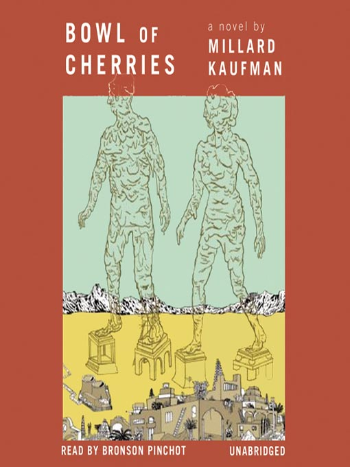 Title details for Bowl of Cherries by Millard Kaufman - Available