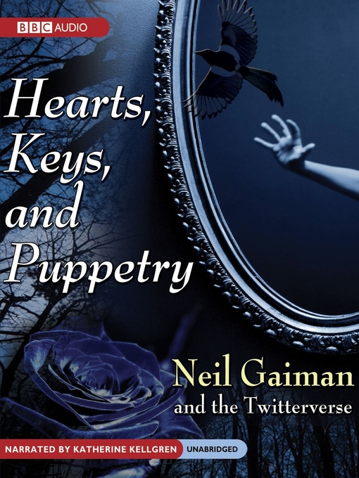 Title details for Hearts, Keys, and Puppetry by Neil Gaiman - Available