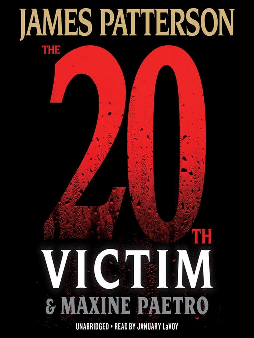 Title details for The 20th Victim by James Patterson - Wait list