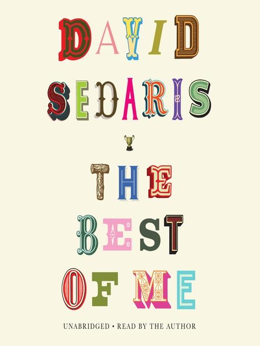 Title details for The Best of Me by David Sedaris - Wait list