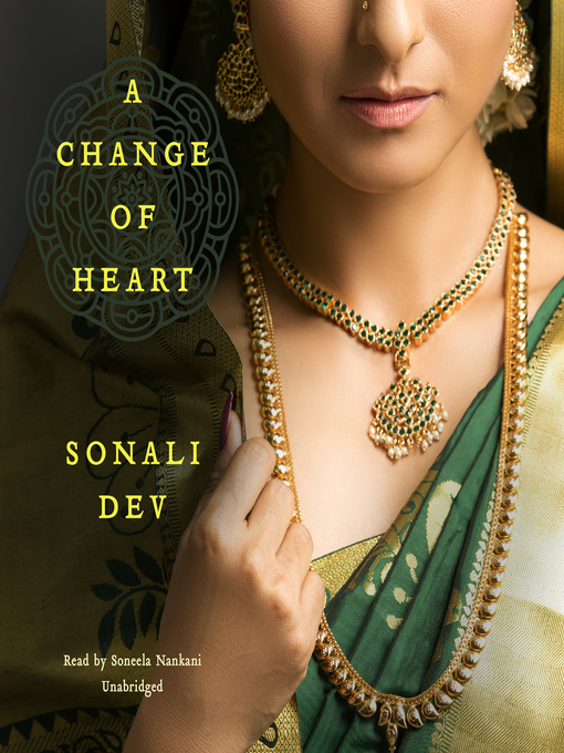 Title details for A Change of Heart by Sonali Dev - Available