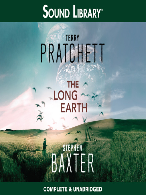 Title details for The Long Earth by Terry Pratchett - Wait list