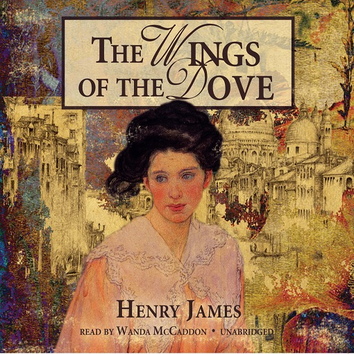 Title details for The Wings of the Dove by Henry James - Available