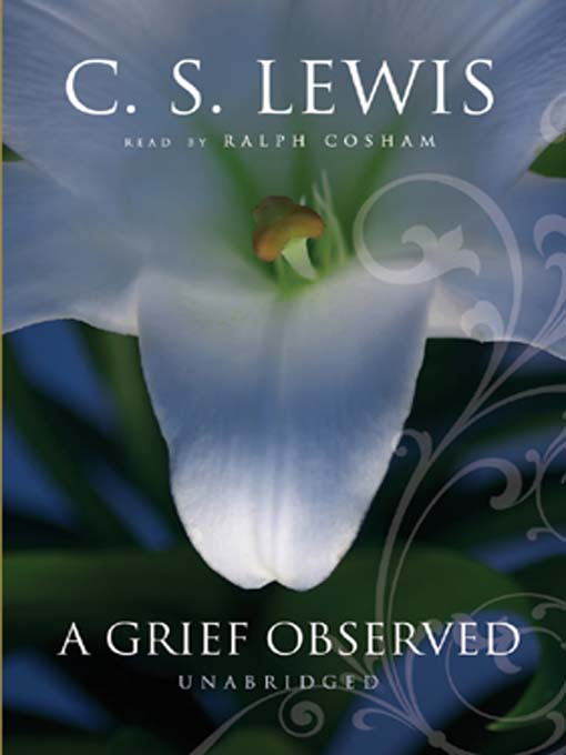 Title details for A Grief Observed by C. S. Lewis - Available