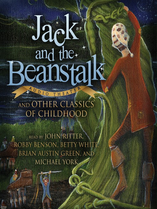 Title details for Jack and the Beanstalk and Other Classics of Childhood by Various Authors - Available