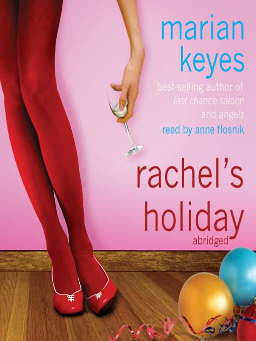 Title details for Rachel's Holiday by Marian Keyes - Available
