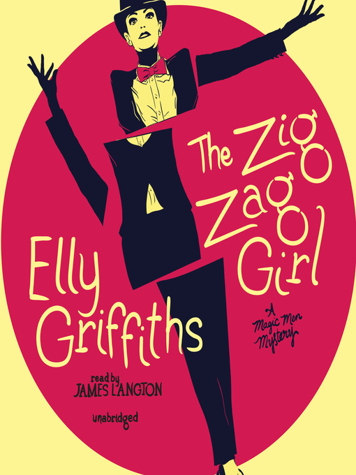 Title details for The Zig Zag Girl by Elly Griffiths - Available