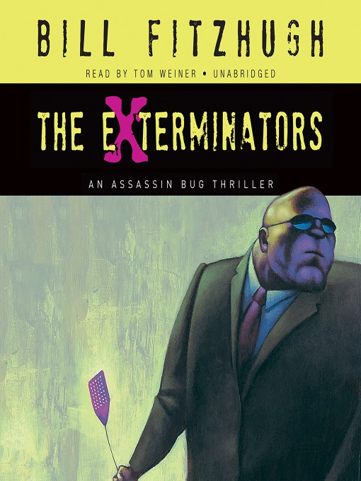 Title details for The Exterminators by Bill Fitzhugh - Available
