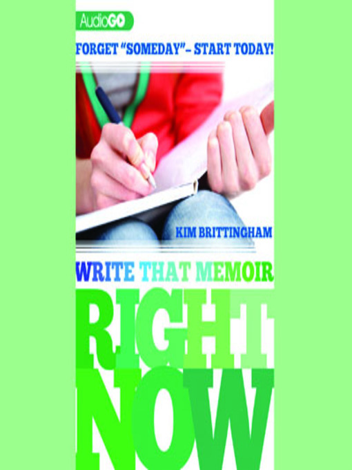 Title details for Write That Memoir Right Now by Kim Brittingham - Wait list
